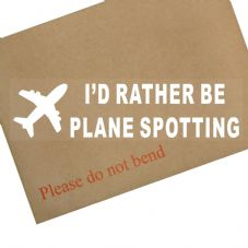 1 x I'd Rather be Plane Spotting-Car Window Sticker-Sign-Airplane,Helicopter,Holiday,Jet